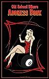 Old School Biker Address Book: Pool Pinup Motorcycle Rider Gear themed Retro rockabilly Tabbed in Al...