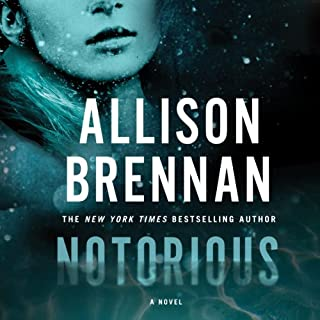 Notorious     A Max Revere Novel, Book 1              By:                                                                                                                                 Allison Brennan                               Narrated by:                                                                                                                                 Eliza Foss                      Length: 12 hrs and 50 mins     270 ratings     Overall 4.0