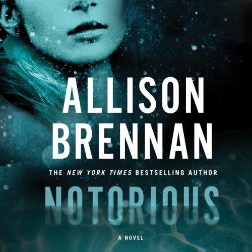 Notorious     A Max Revere Novel, Book 1              Autor:                                                                                                                                 Allison Brennan                               Sprecher:                                                                                                                                 Eliza Foss                      Spieldauer: 12 Std. und 50 Min.     2 Bewertungen     Gesamt 5,0