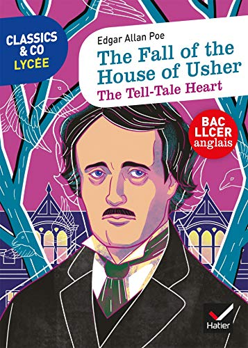 Classics & Co Anglais LLCE - The Fall of the House of Usher - The Tell-Tale Heart