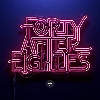 Forty After Eighties