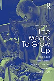 The Means to Grow Up (Critical Youth Studies)