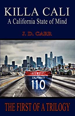 Killa Cali: A California State of Mind