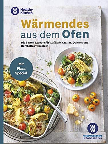 WW - Wärmendes aus dem Ofen: Die besten Rezepte für Aufläufe, Gratins, Quiches und Herzhaftes vom Blech - mit Pizza Special