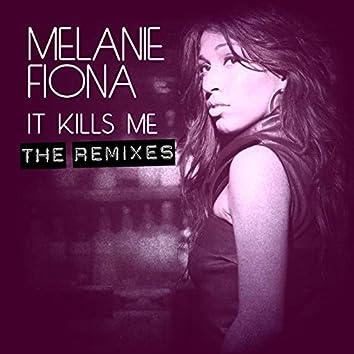 It Kills Me (The Remixes)