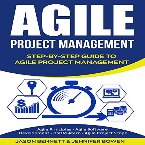 Agile Project Management: Step-by-Step Guide to Agile Project Management audiobook cover art