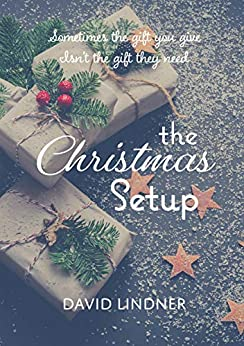 The Christmas Set Up by [David Lindner]