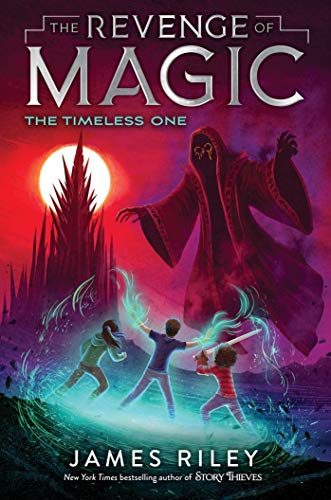 Compare Textbook Prices for The Timeless One 4 The Revenge of Magic  ISBN 9781534425811 by Riley, James
