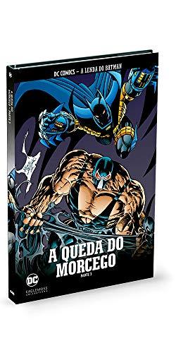 A Queda Do Morcego - Parte 3 - Coleção Lendas Do Batman