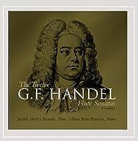 Twelve G.F. Handel Flute Sonatas (Complete)