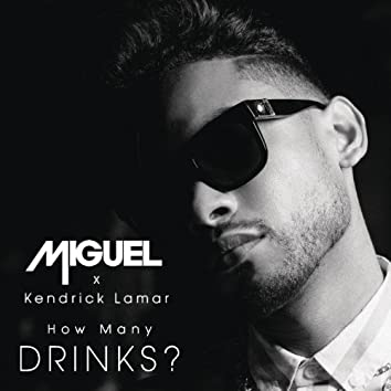 How Many Drinks? (Clean Version)