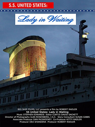 SS United States: Lady in Waiting [OV]