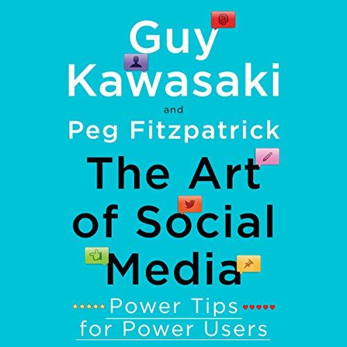 The Art of Social Media audiobook cover art