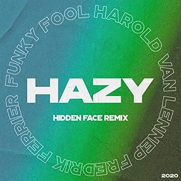 Hazy (Hidden Face Remix)