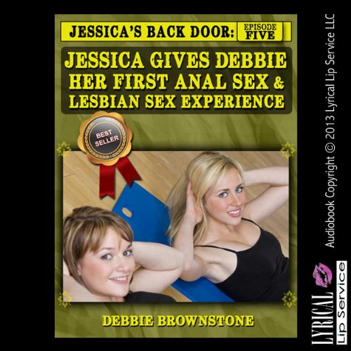 Jessica Gives Debbie Her First Anal Sex and Lesbian Sex Experience Titelbild