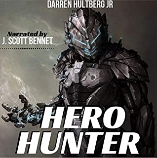 Hero Hunter: A Superhero Gamelit Saga cover art