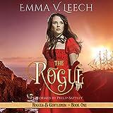 The Rogue: Rogues & Gentlemen Book 1 (Rogues and Gentlemen)