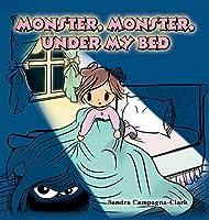 Monster, Monster, Under My Bed