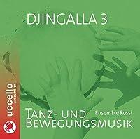 Djingalla 3: Tanz & Beweg