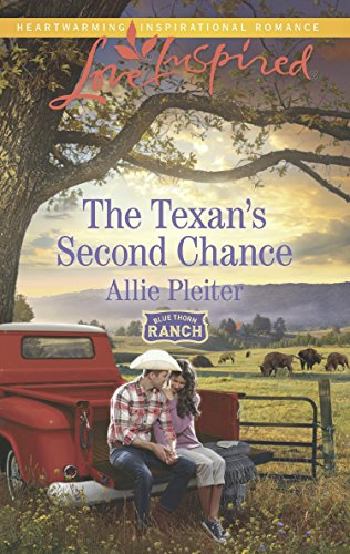 The Texan's Second Chance (Mills & Boon Love Inspired) (Blue Thorn Ranch, Book 3) (English Edition)