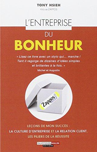Le livre L'entreprise du bonheur