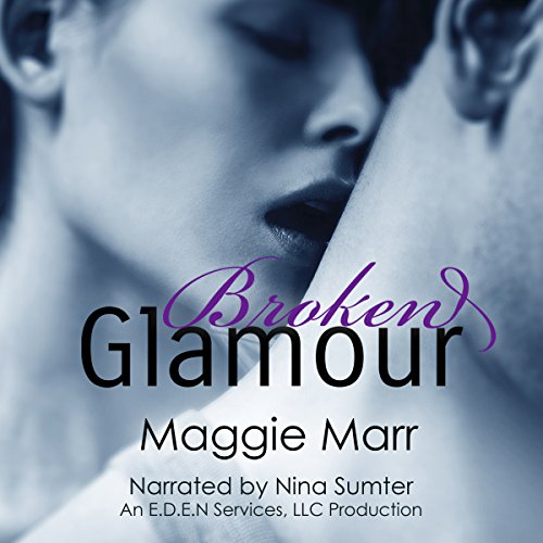 Broken Glamour audiobook cover art