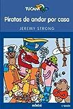 Piratas de andar por casa: 30 (Tucán azul)