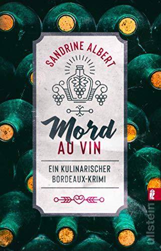 Mord au Vin: Ein kulinarischer Bordeaux-Krimi (Claire Molinet ermittelt 1) (German Edition)