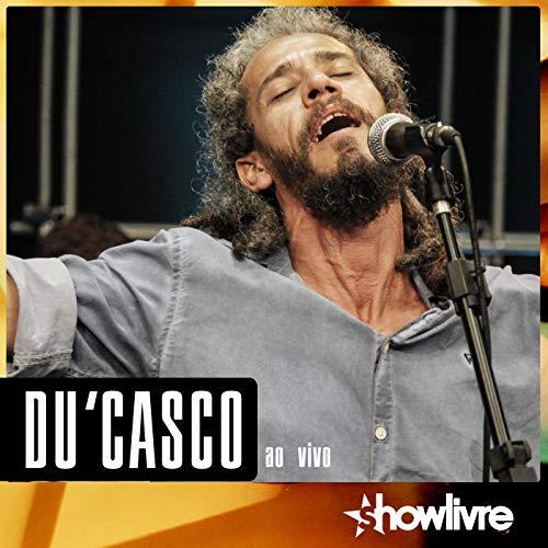 Du Casco no Estúdio Showlivre (Ao Vivo)