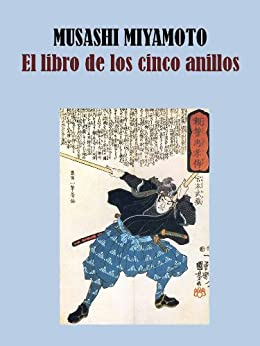 EL LIBRO DE LOS CINCO ANILLOS (Spanish Edition) by [MUSASHI MIYAMOTO]