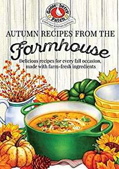 Autumn Recipes from the Farmhouse (Seasonal Cookbook Collection) by [Gooseberry Patch]