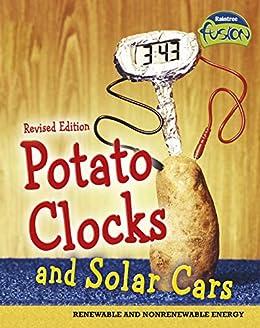 Potato Clocks and Solar Cars (Raintree Fusion: Physical Science) by [Elizabeth Raum]