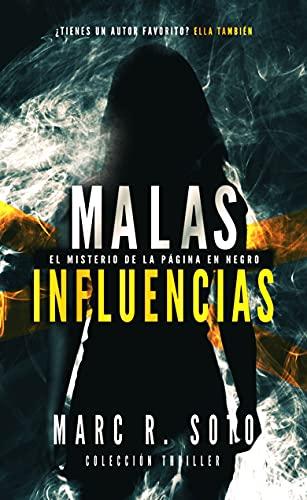 MALAS INFLUENCIAS: La página en negro | Suspense | Novela negra | Thriller | Acción y Aventura (Miranda Grey nº 1)