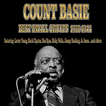 Count Basie - Best Small Groups (1936-1944)
