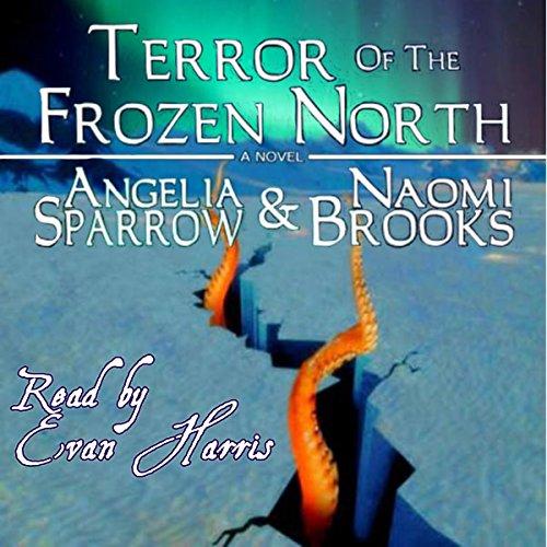 Terror of the Frozen North audiobook cover art