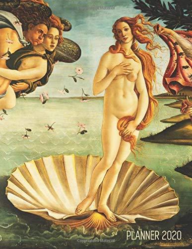 Birth of Venus Daily Planner 2020: Sandro Botticelli | Artsy Year Agenda: January – December 12...