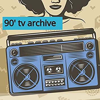 90' tv archive