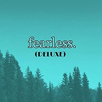Fearless. (Deluxe)