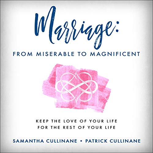 Marriage: From Miserable to Magnificent  By  cover art