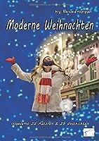 Moderne Weihnachten: insgesamt 25 Autoren & 29 Geschichten
