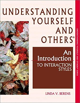 Understanding Yourself and Others: An Introduction to Interaction Styles by Linda V. Berens (2001-07-01)