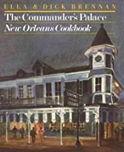 THE COMMANDER'S PALACE NEW ORLEANS COOKBOOK by Brennan, Ella ( Author ) on Dec-13-1984[ Hardcover ]