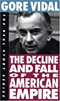 Decline and Fall of the American Empire (Real Story)