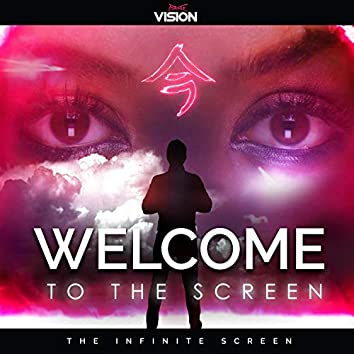 Welcome to the Screen