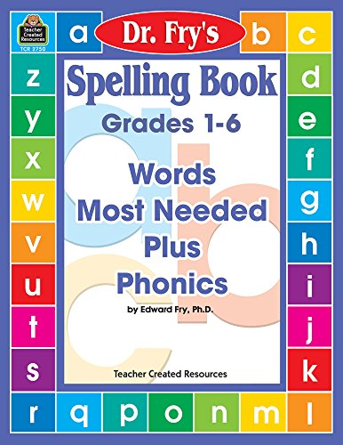 Compare Textbook Prices for Spelling Book: Words Most Needed Plus Phonics by Dr. Fry Illustrated Edition ISBN 0014467027500 by Fry, Edward