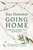 Shehadeh, R: Going Home: A Walk Through Fifty Years of Occupation - Raja Shehadeh