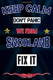 Keep Calm don't panic we from Snodland fix it: Notebook | Journal | Diary | Lined page