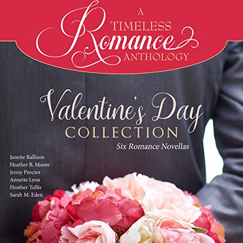 Valentine's Day Collection     Six Romance Novellas              De :                                                                                                                                 Janette Rallison,                                                                                        Heather B. Moore,                                                                                        Jenny Proctor,                   and others                          Lu par :                                                                                                                                 Teri Clark Linden                      Durée : 9 h et 28 min     Pas de notations     Global 0,0