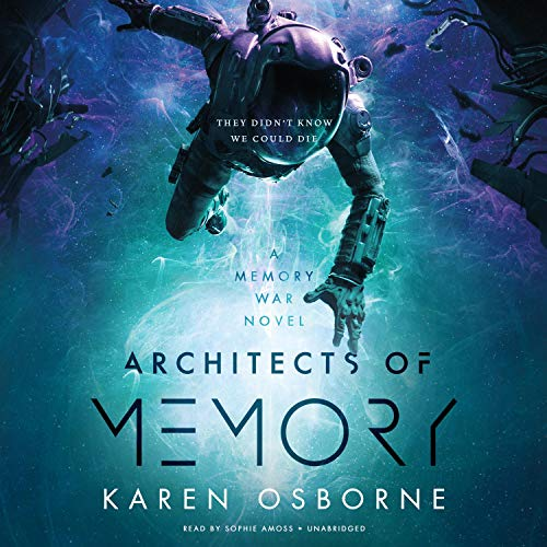 Architects of Memory Audiobook By Karen Osborne cover art