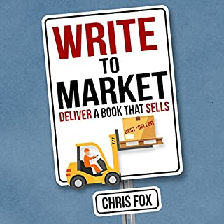 Write to Market: Deliver a Book That Sells audiobook cover art